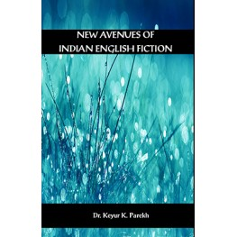 New Avenue of Indian English Fiction